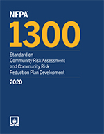 Featured item NFPA 1300, Standard on Community Risk Assessment and Community Risk Reduction Plan Development