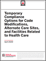Featured item Temporary Compliance Options for Code Modifications, Alternate Care Sites, and Facilities Related to Health Care