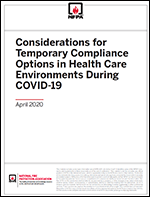 Featured item Considerations for Temporary Compliance Options in Health Care Environments During COVID-19