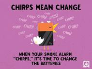 Chirps mean change the batteries of your smoke alarms