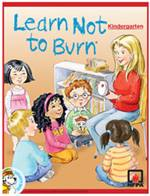Learn Not to Burn Kindergarten Program