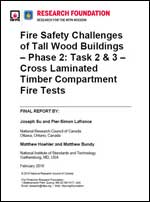 Featured item Fire Safety Challenges of Tall Wood Buildings Phase 2: Tasks 2 & 3