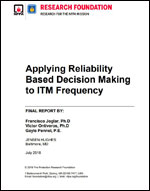 Featured item Applying Reliability Based Decision Making to ITM Frequency