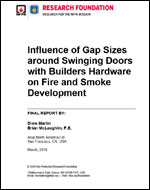 Featured item Influence of Gap Sizes Around Swinging Doors with Builders Hardware on Fire and Smoke Development