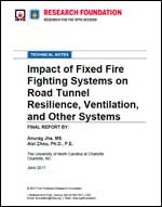 Featured item Impact of Fixed Fire Fighting Systems on Road Tunnel Resilience, Ventilation, and Other Systems