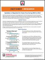 Featured item Sprinklers in Reported U.S. Home Fires During 2010 to 2014 fact sheet